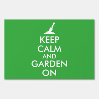 Keep Calm and Garden On Sign Gardening Trowel