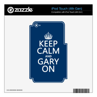 Keep Calm and Gary On (any color) iPod Touch 4G Decals