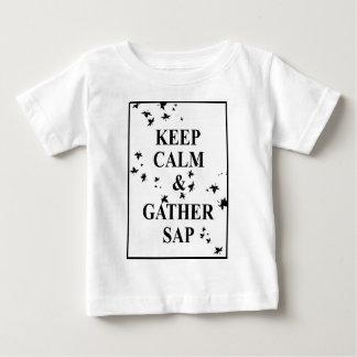 Keep Calm and Gather Sap 2 Baby T-Shirt