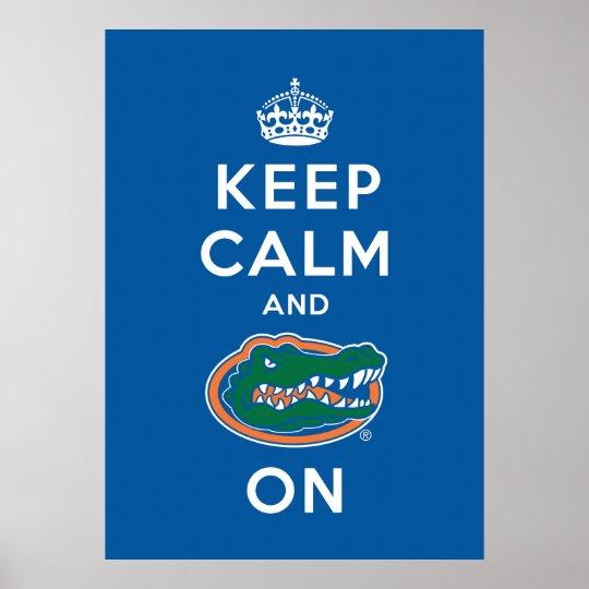 Keep Calm and Gator On Poster