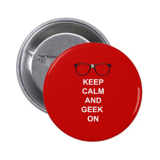 Keep Calm And Geek On Button