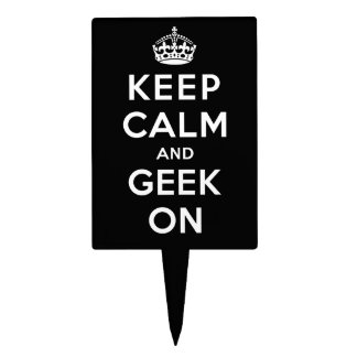 Keep Calm and Geek On Cake Topper