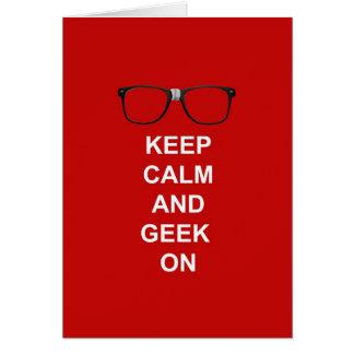 Keep Calm And Geek On Card