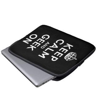 Keep Calm and Geek On Computer Sleeve