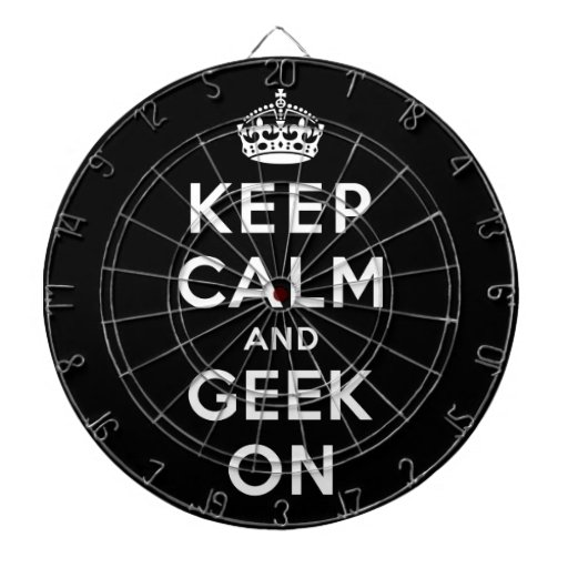 Keep Calm and Geek On Dartboard