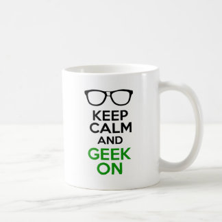 Keep Calm And Geek On Design Basic White Mug