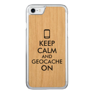 Keep Calm and Geocache On GPS Geocaching Carved iPhone 7 Case