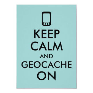 Keep Calm and Geocache On GPS Geocaching Custom Card