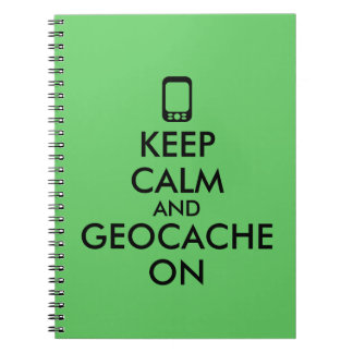 Keep Calm and Geocache On GPS Geocaching Custom Spiral Notebook
