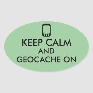 Keep Calm and Geocache On GPS Geocaching Custom Oval Sticker