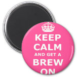 Keep Calm and Get a Brew On Fridge Magnet