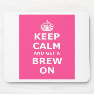 Keep Calm and Get a Brew On Mousepads