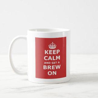 Keep Calm and Get a Brew On Classic White Coffee Mug