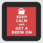 Keep calm and get a brew on stickers