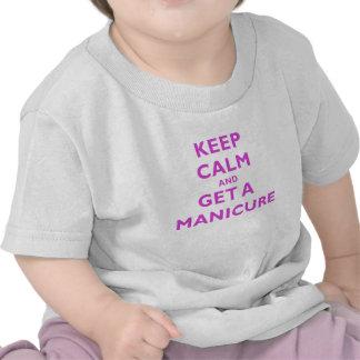 Keep Calm and Get a Manicure Tshirts