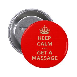 Keep Calm and Get a Massage 2 Inch Round Button