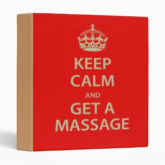 Keep Calm and Get a Massage 3 Ring Binder