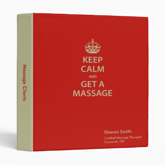 Keep Calm and Get a Massage Binders