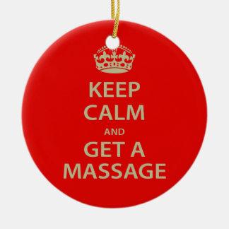 Keep Calm and Get a Massage Ceramic Ornament