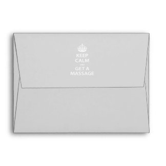 Keep Calm and Get a Massage Envelope