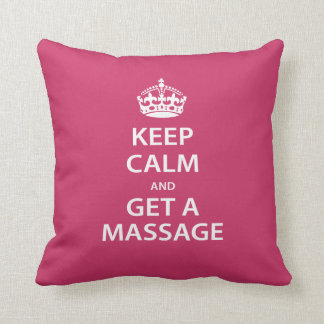 Keep Calm and Get a Massage Throw Pillow