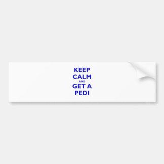 Keep Calm and Get a Pedi Bumper Stickers