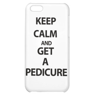 Keep Calm and Get A Pedicure Case For iPhone 5C