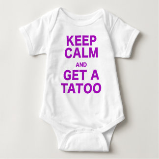 Keep Calm and Get A Tatoo Baby Bodysuit