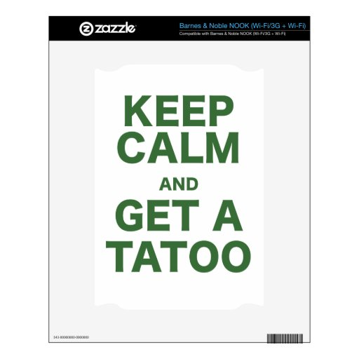 Keep Calm and Get A Tatoo Skin For The NOOK