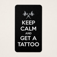 Keep calm and get a tattoo business card
