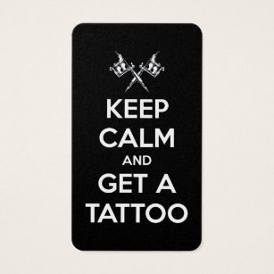 Tattoo business cards templates zazzle keep calm and get a tattoo business card fbccfo Gallery