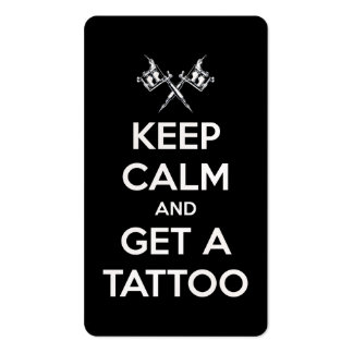 Keep calm and get a tattoo business card templates