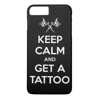 Keep calm and get a tattoo iPhone 8 plus/7 plus case