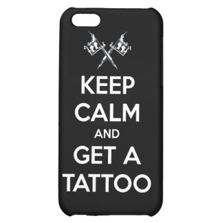 Keep calm and get a tattoo iPhone 5C cases