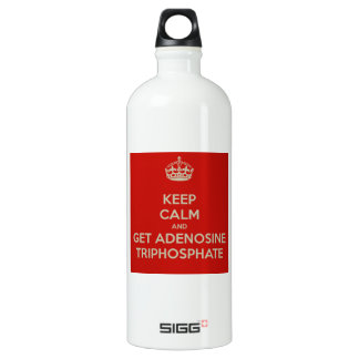 Keep Calm and Get Adenosine Triphosphate Aluminum Water Bottle