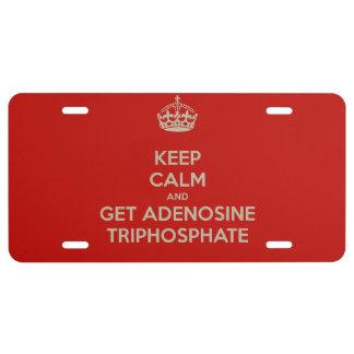 Keep Calm and Get Adenosine Triphosphate License Plate