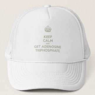 Keep Calm and Get Adenosine Triphosphate Trucker Hat