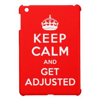 Keep Calm and Get Adjusted Chiro iPad Mini Case
