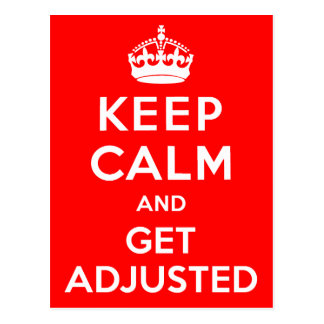 Keep Calm and Get Adjusted Chiropractic Postcards