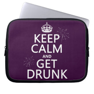 Keep Calm and Get Drunk (changable colors) Computer Sleeve
