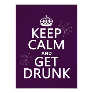 Keep Calm and Get Drunk (changable colors) 5.5x7.5 Paper Invitation Card