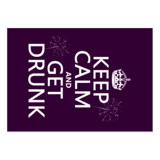 Keep Calm and Get Drunk (changable colors) Large Business Card