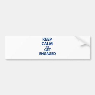 Keep Calm and Get Engaged Bumper Sticker
