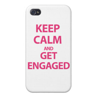 Keep Calm and Get Engaged iPhone 4/4S Cases