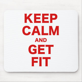 Keep Calm and Get Fit Mouse Pad