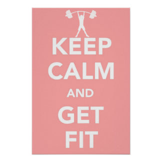 """Keep Calm And Get Fit"" Small Poster - 999RW"