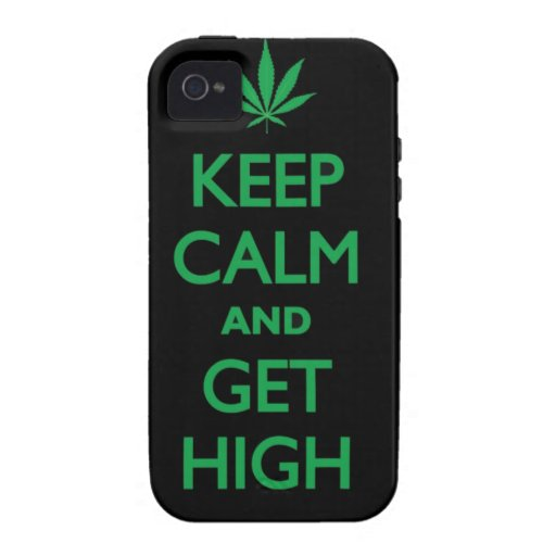 Keep Calm And Get High iPhone 4 Case