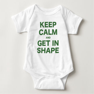 Keep Calm and Get in Shape Baby Bodysuit