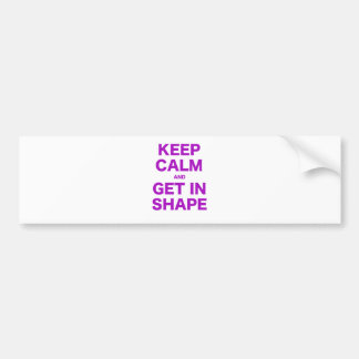 Keep Calm and Get in Shape Bumper Sticker