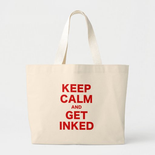 Keep Calm and Get Inked Canvas Bags